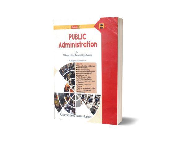Public Administration By Dr. Liaquat Ali Nazi