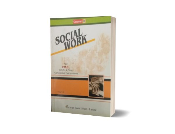 Social work For PMS CSS By Asghar Ali