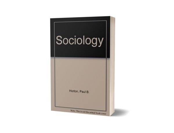 Sociology 6th Edtion Paul B. Horton