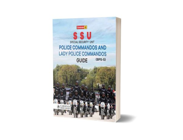 Special Security Unit Police Commandos Guide By Ch Ahmad Najib