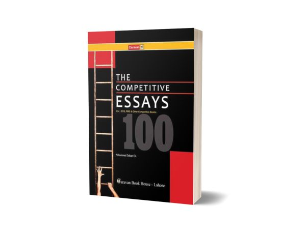 The Competitive Essays for CSS & PMS By Muhammad Soban Ch