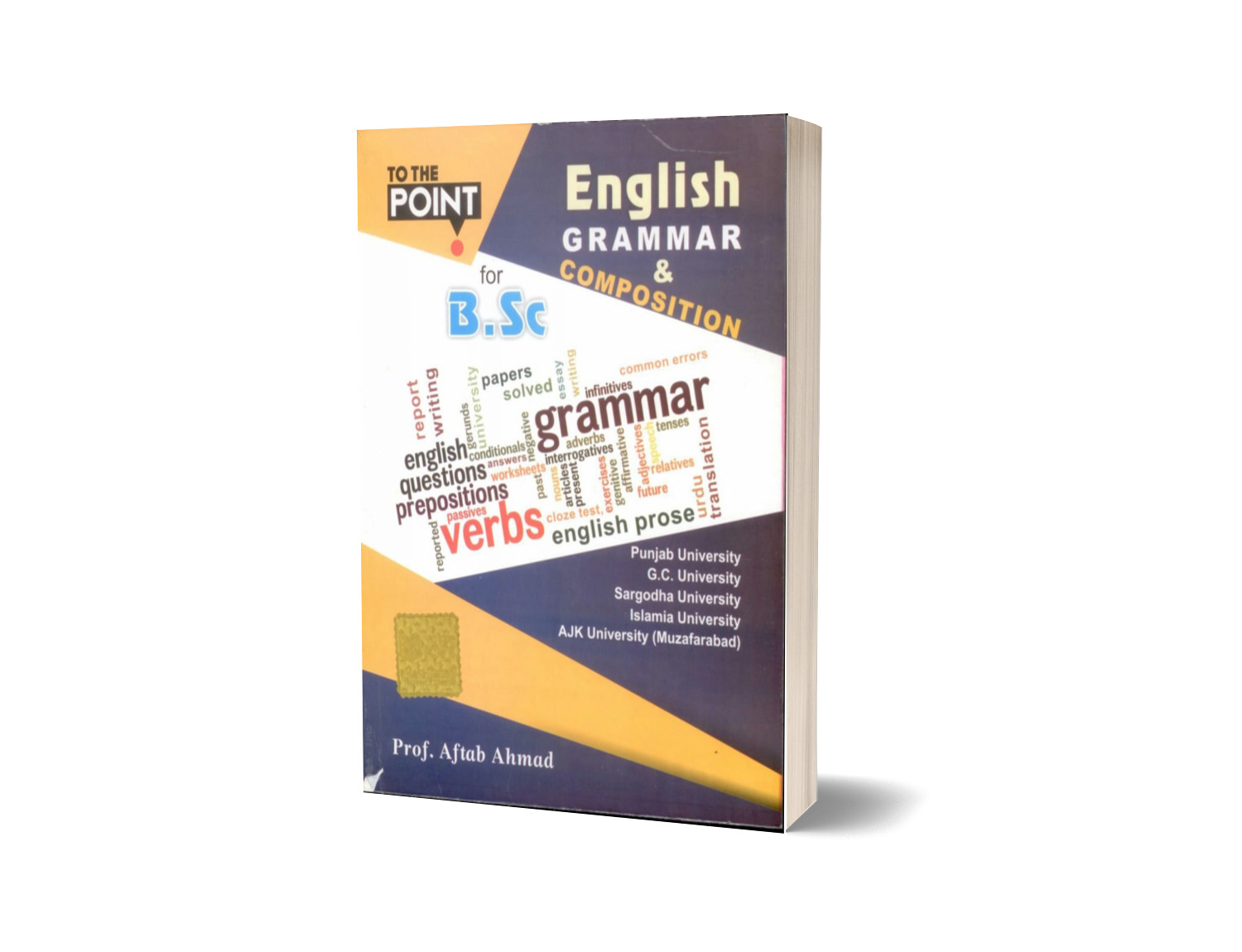 To The Point English Grammar Composition For Bsc Students By Prof Aftab Ahmad