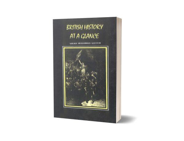 British History at a Glance By Sheikh Muhammad Quyyam
