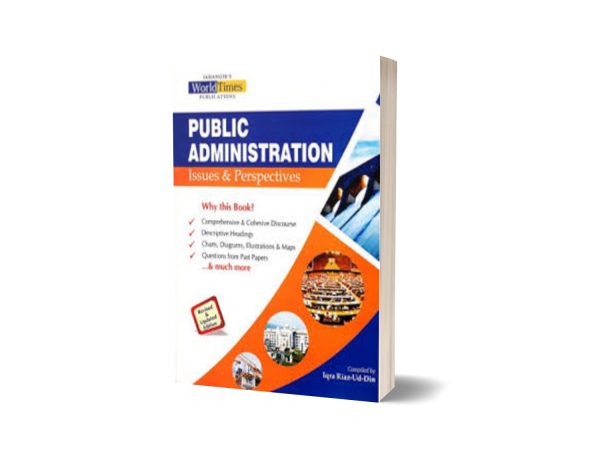 Public Administration Issues & Perspectives By Iqra Riaz-Ud-Din