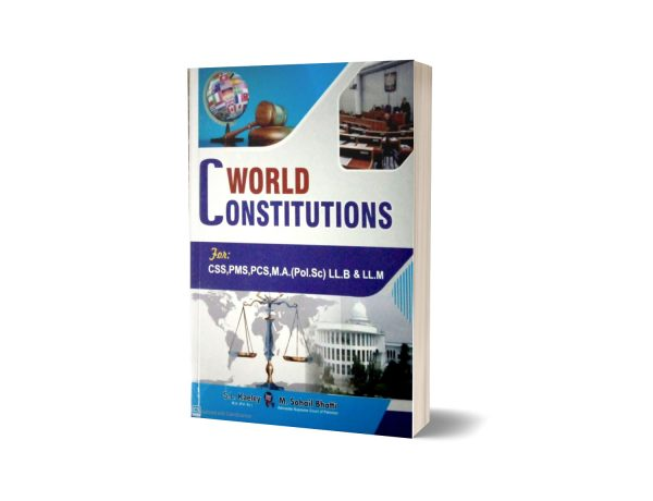 WORLD CONSTITUTIONS By S.L. KAELEY & M Sohail Bhatti