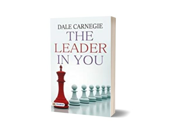 The Leader In You How to Win Friends By Dale Carnegie