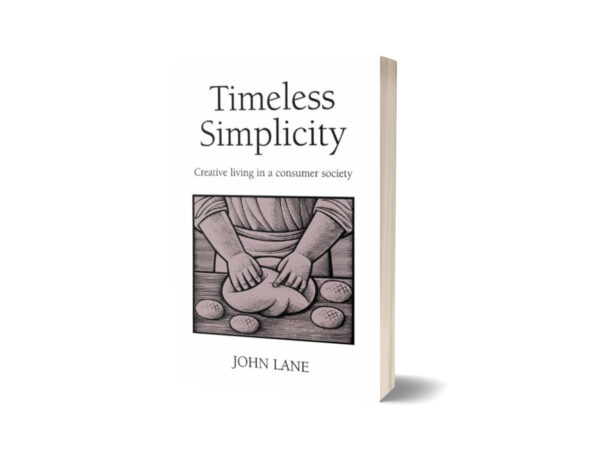 Timeless Simplicity Creative Living in a Consumer Society