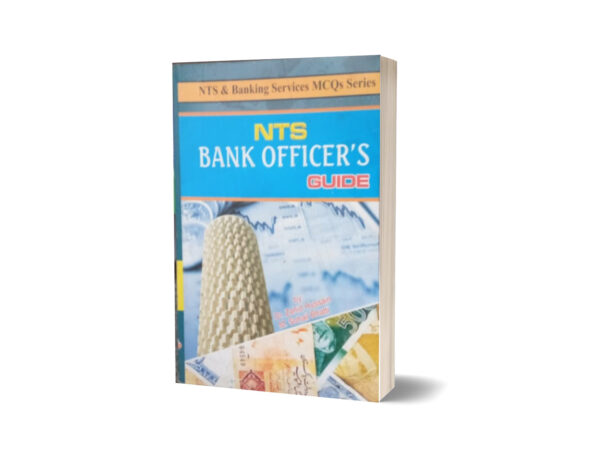 Bank Officers Guide For NTS By Muhammad Sohail Bhatti