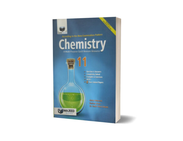Chemistry A Multi-Purpose Quick Revision Resource 11 By Prof.M. Kaleem Akhtar