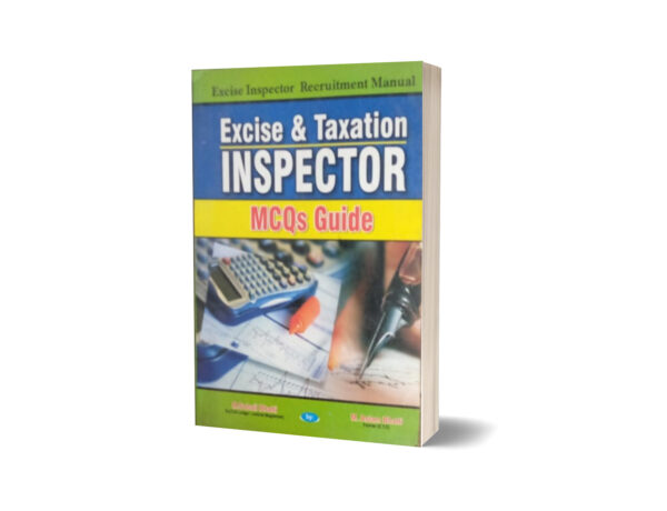 Excise & Taxation Inspector MCQs Guide By Muhammad Sohail Bhatti