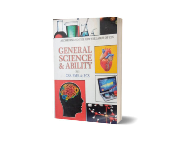 General Science & Ability For CSS.PMS-PCS By Muhammad Sohail Bhatti