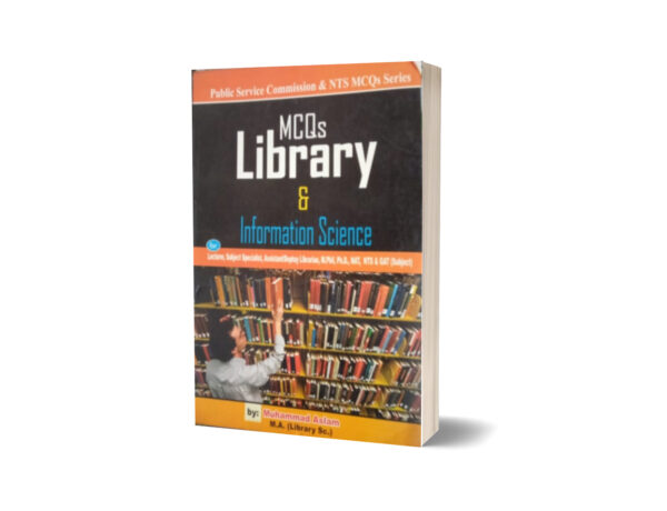 MCQs Library & Information Science For Lecturership NTS,NAT By Muhammad Sohail Bhatti