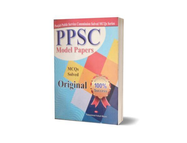 PPSC MOdel Paper MCQs Solved Original By Muhammad Sohail Bhatti