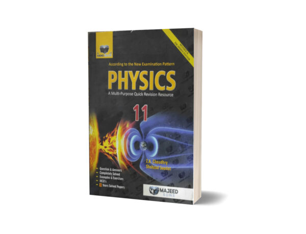 Physics A Multi -Purpose Quick Revision Resource 11 By Prof.M. Kaleem Akhtar