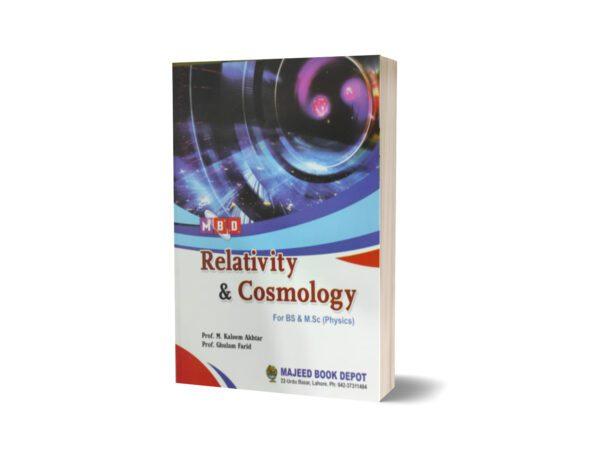 Relativity & Cosmology For B.S & M.Sc (Physics) By Prof.M. Kaleem Akhtar
