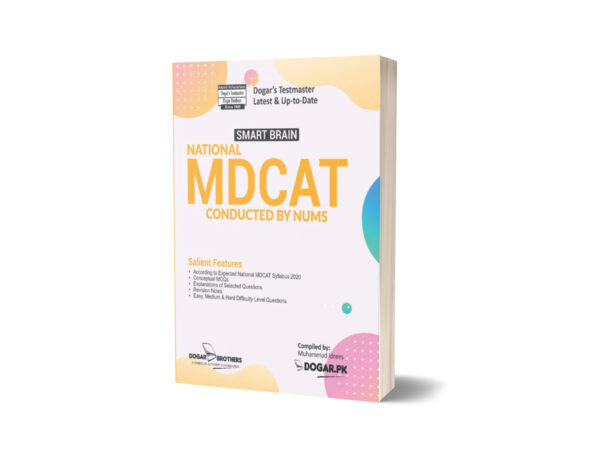 Smart Brain National MDCAT ( Conducted by NUMS ) By Dogar Brothers
