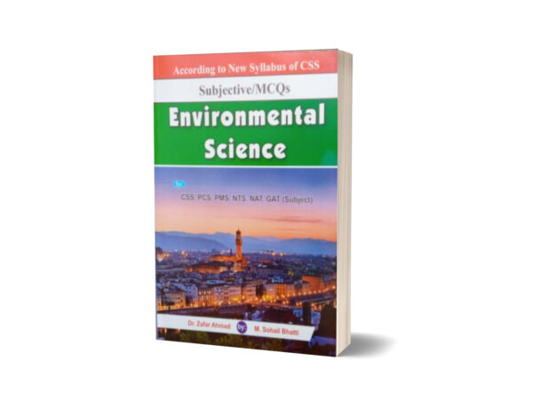 Subjective MCQs Environmental Science For CSS.PMS-PCS By Muhammad Sohail Bhatti