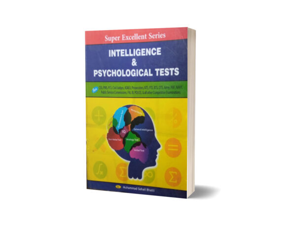 Super Excellent Series Intelligence & Psychological Tests For CSS.PMS-PCS By Muhammad Sohail Bhatti