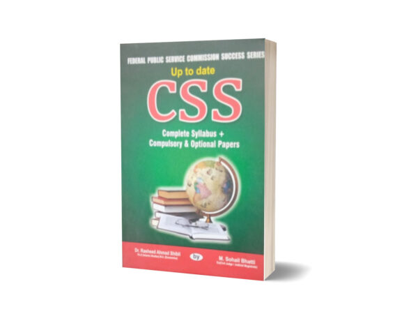 Up To Date CSS Complete Syllabus+ Compulsory & Optional Papers By Muhammad Sohail Bhatti